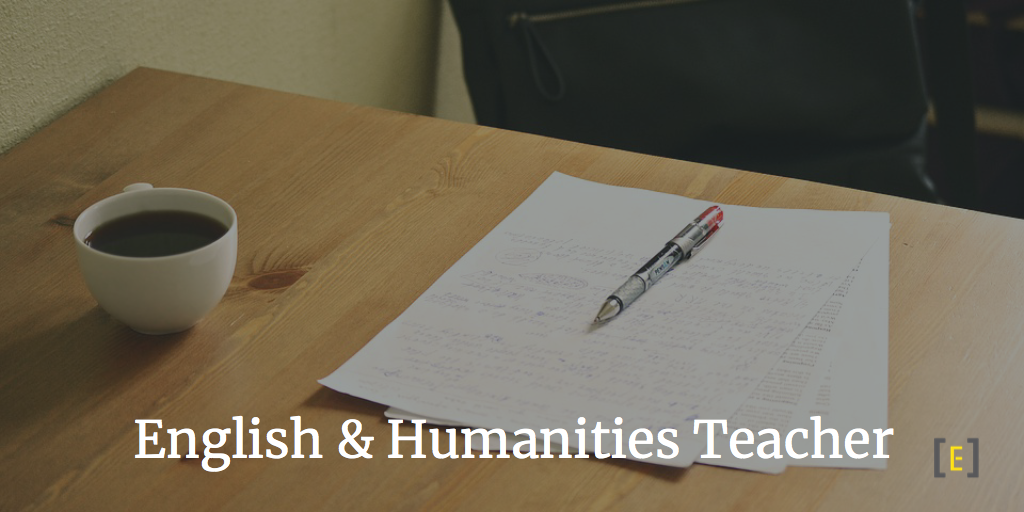 English and Humanities Teacher