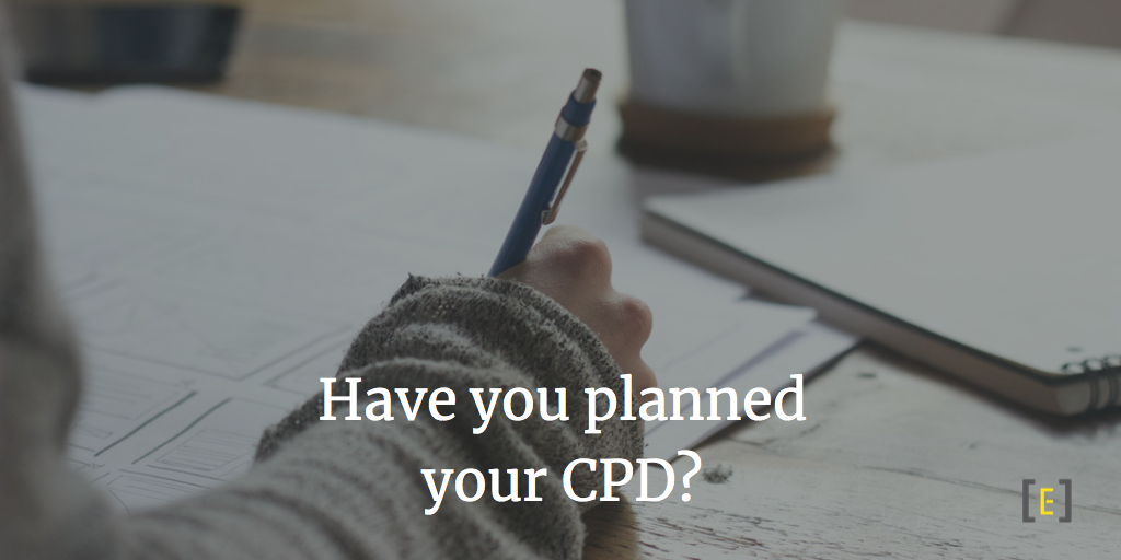 Have you planned your CPD?