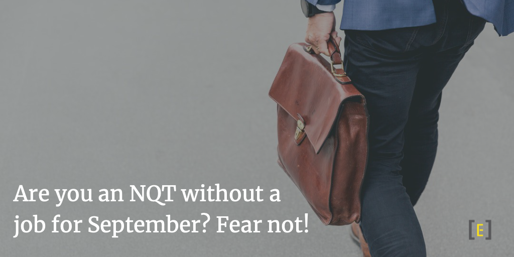 Are you an NQT without a job for September? Fear not!