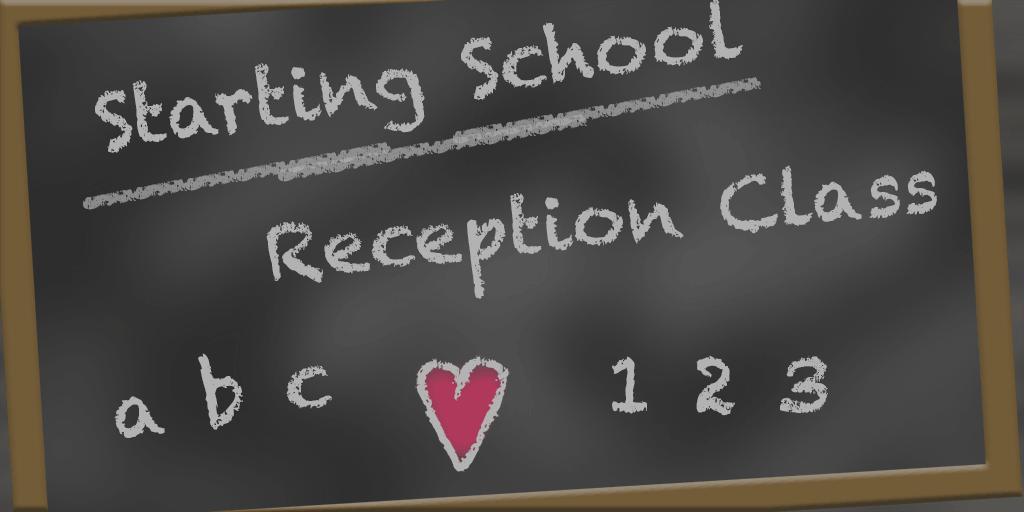 Starting School Reception Class